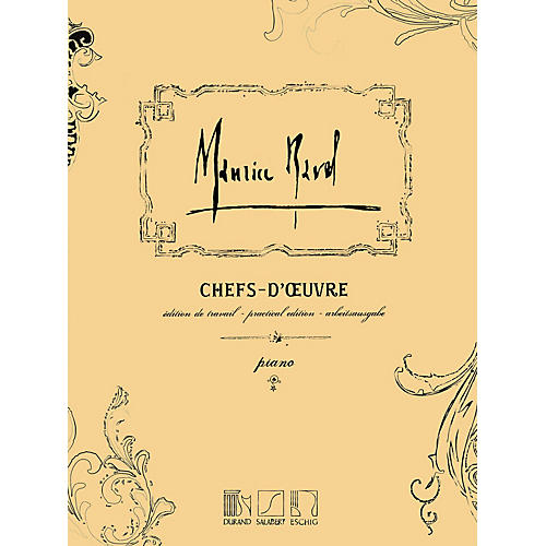 Editions Durand Chefs-d'oeuvre (Practical Edition) Editions Durand Series Composed by Maurice Ravel thumbnail