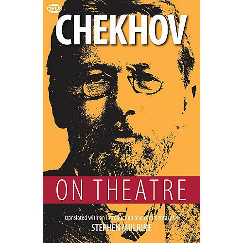 Opus Chekhov on Theatre Book Series Softcover Written by Anton Chekhov thumbnail