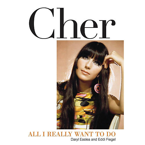 Backbeat Books Cher (All I Really Want to Do) Book Series Softcover Written by Daryl Easlea thumbnail