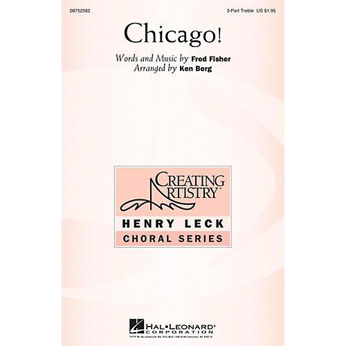 Hal Leonard Chicago! 3 Part Treble arranged by Ken Berg thumbnail