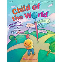 Hal Leonard Child Of The World - A Musical That Builds Character!  Musical Classroom Kit