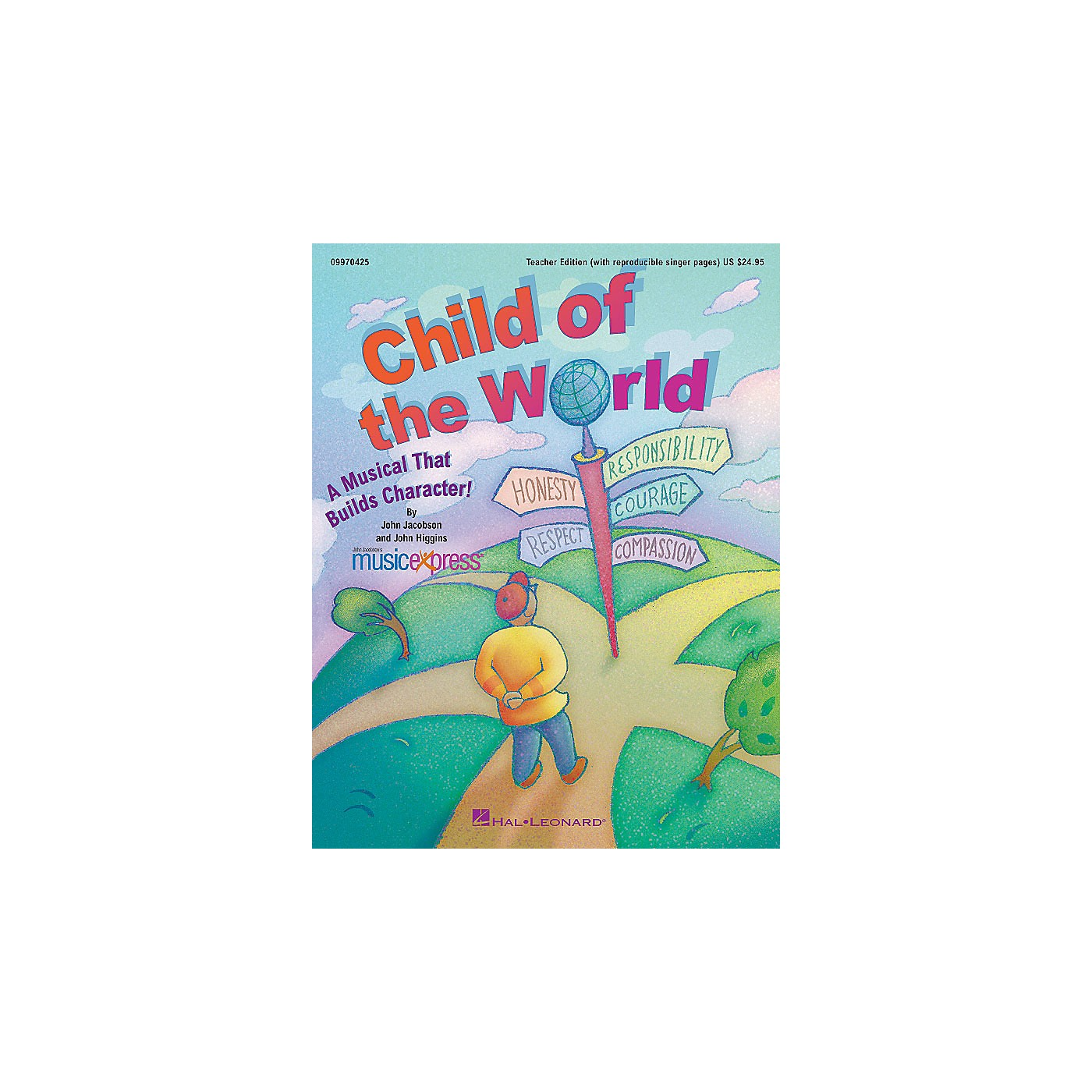 Hal Leonard Child of the World (A Musical That Builds Character!) ShowTrax CD Composed by John Higgins thumbnail
