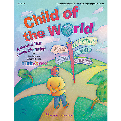 Hal Leonard Child of the World (A Musical That Builds Character!) TEACHER ED Composed by John Higgins thumbnail