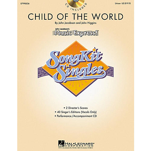 Hal Leonard Child of the World (SongKit Single) (Unison) UNIS Composed by John Higgins thumbnail