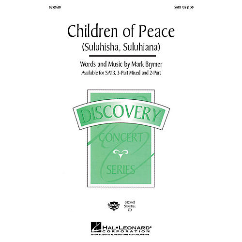 Hal Leonard Children of Peace (Suluhisha, Suluhiana) (2-Part and Piano) 2-Part Composed by Mark Brymer thumbnail