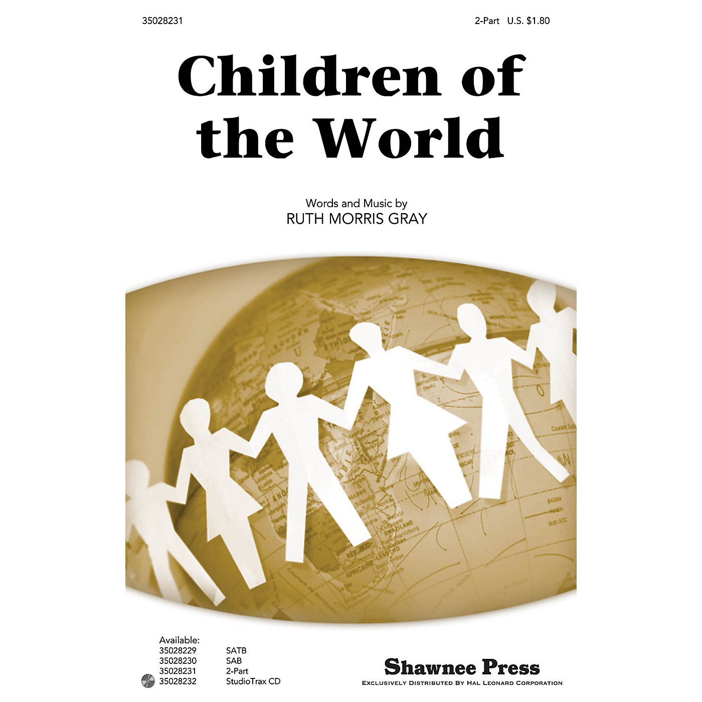Shawnee Press Children of the World 2-Part composed by Ruth Morris Gray thumbnail