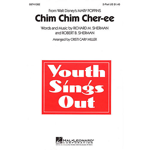 Hal Leonard Chim Chim Cher-ee (from Mary Poppins) 2-Part arranged by Cristi Cary Miller thumbnail