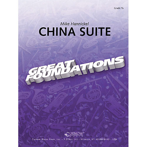 Curnow Music China Suite (Grade 0.5 - Score Only) Concert Band Level .5 Composed by Mike Hannickel thumbnail