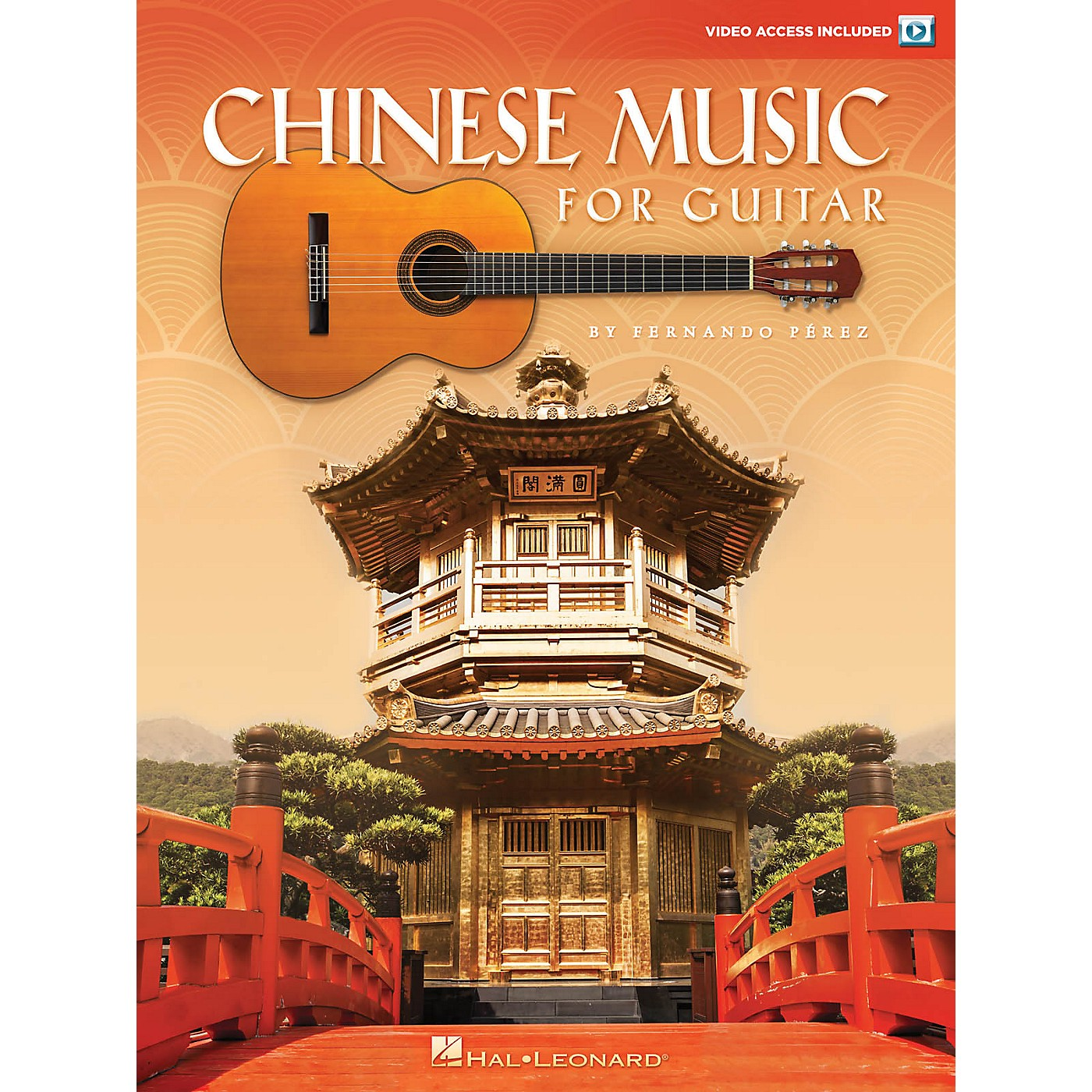 Hal Leonard Chinese Music for Guitar Collection Series Softcover Video Online Written by Fernando Perez thumbnail