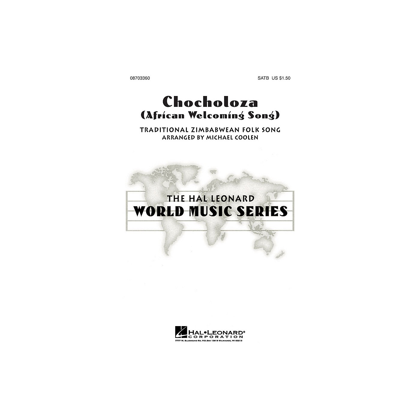 Hal Leonard Chocholoza (African Welcoming Song) SATB arranged by Michael Coolen thumbnail