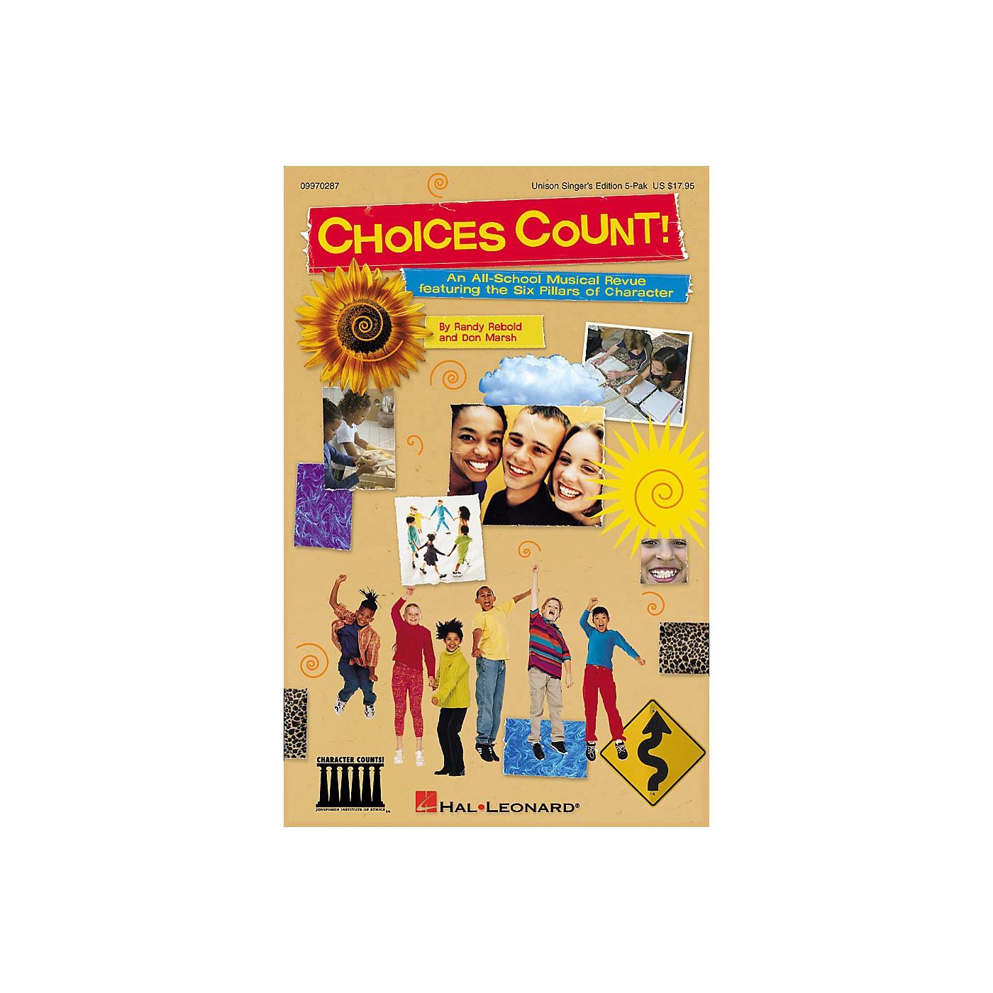Hal Leonard Choices Count (All-School Revue) (Unison Singer 5-Pak) UNIS.SGR5PAK Composed by Don Marsh thumbnail