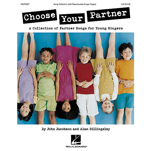 Hal Leonard Choose Your Partner (Collection) ShowTrax CD Composed by John Jacobson thumbnail