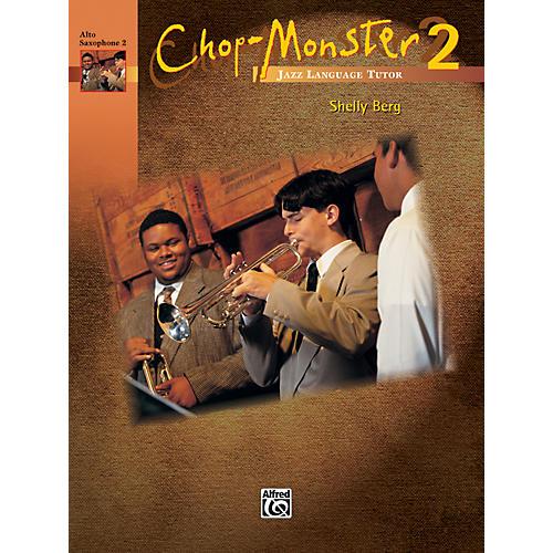 Alfred Chop-Monster Book 2 Alto Saxophone 2 Book thumbnail