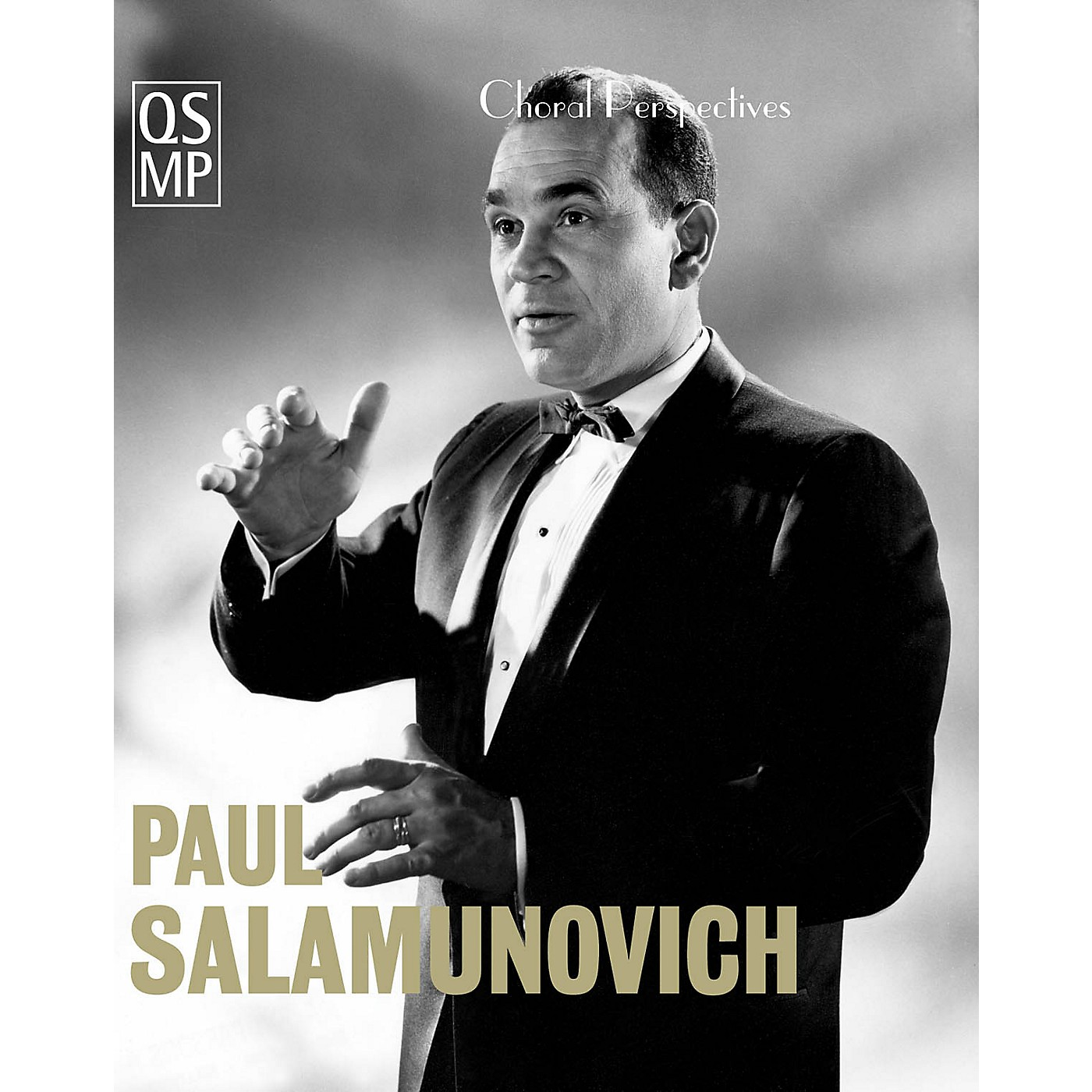 Quaid Schott Media Productions Choral Perspectives: Paul Salamunovich (Chant and Beyond) DVD thumbnail