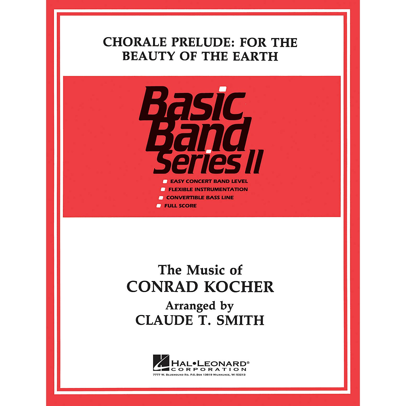 Hal Leonard Chorale: For the Beauty of the Earth Concert Band Level 2 Composed by Claude T. Smith thumbnail