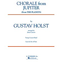 G. Schirmer Chorale from Jupiter (from The Planets) (Grade 2) Concert Band Level 2 Composed by Gustav Holst
