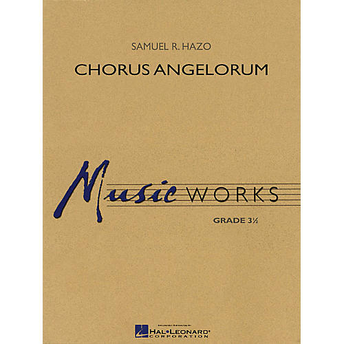 Hal Leonard Chorus Angelorum Concert Band Level 3.5 Composed by Samuel R. Hazo thumbnail