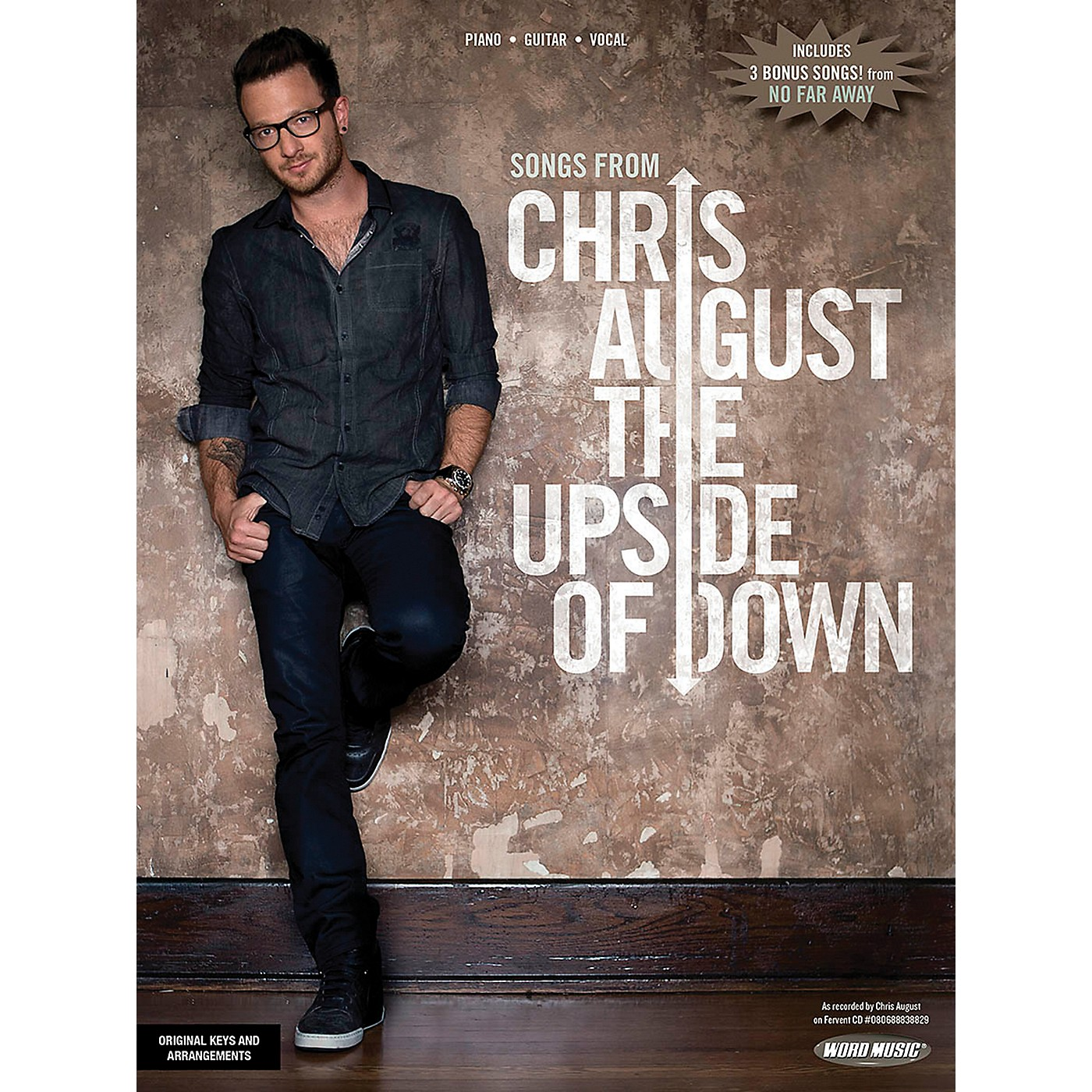 Word Music Chris August: The Upside Of Down for Piano/Vocal/Guitar PVG thumbnail