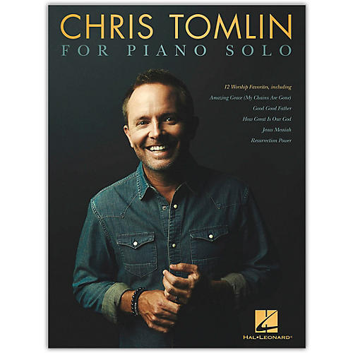 Hal Leonard Chris Tomlin for Piano Solo thumbnail