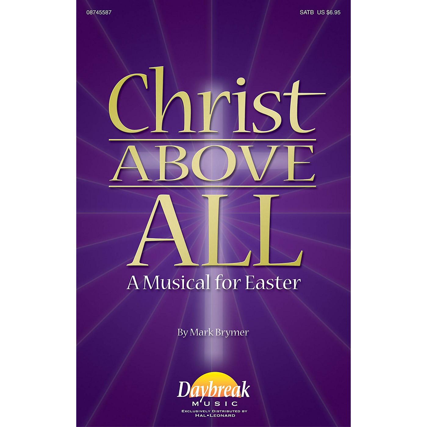 Daybreak Music Christ Above All (A Musical for Easter) PREV CD Arranged by Mark Brymer thumbnail