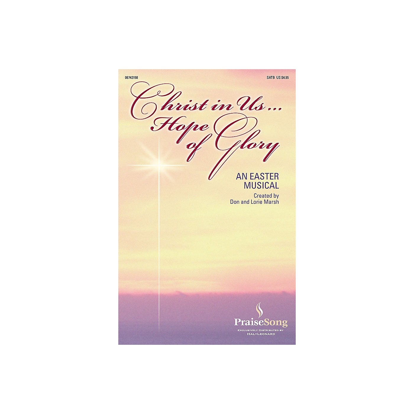 PraiseSong Christ in Us...Hope of Glory SATB composed by Don Marsh thumbnail