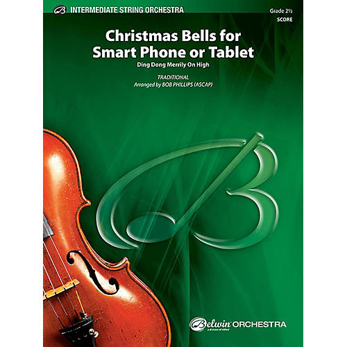 Alfred Christmas Bells for Smart Phone or Tablet String Orchestra Grade 2.5 Set thumbnail
