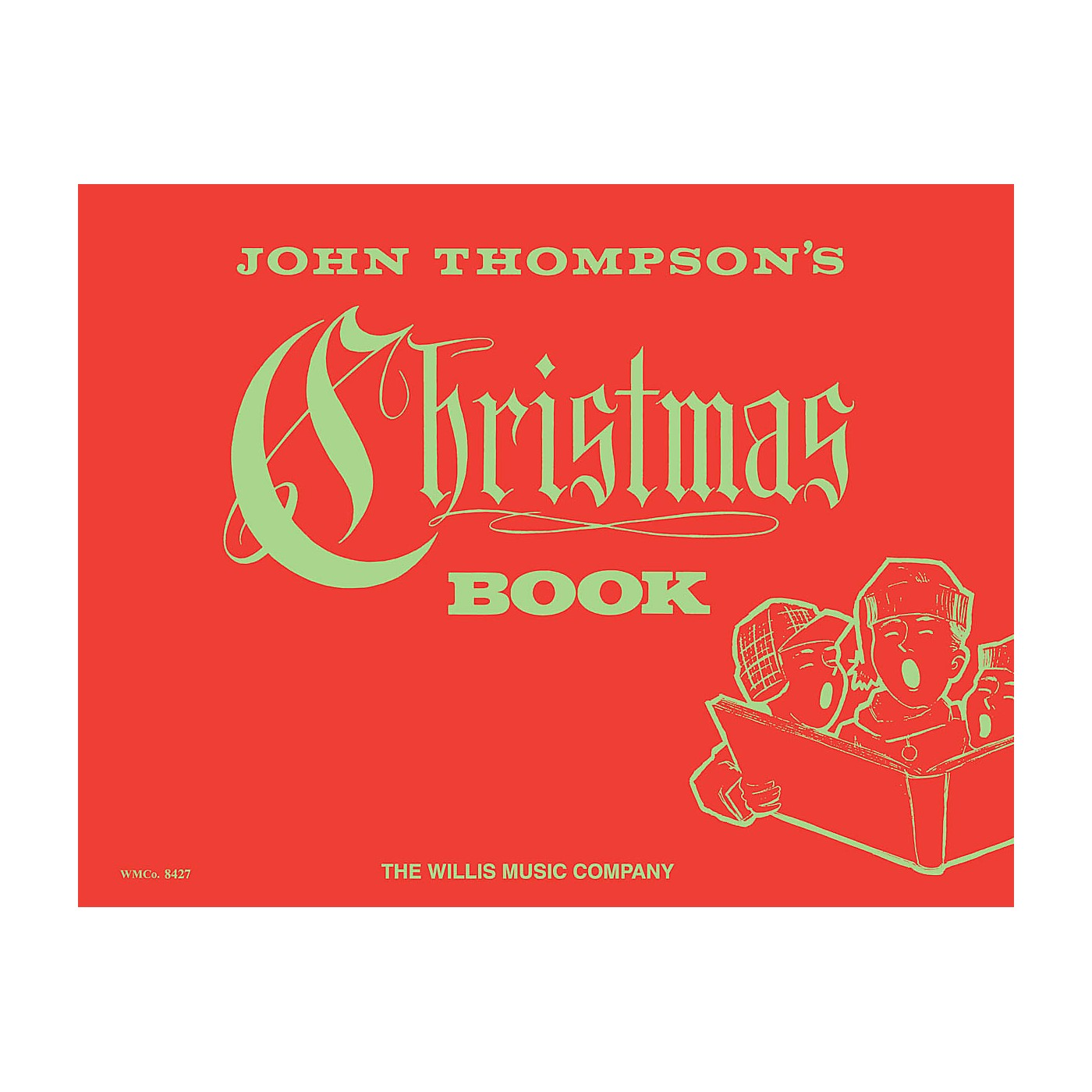 Willis Music Christmas Book (Early Elem Level) Willis Series by Traditional thumbnail