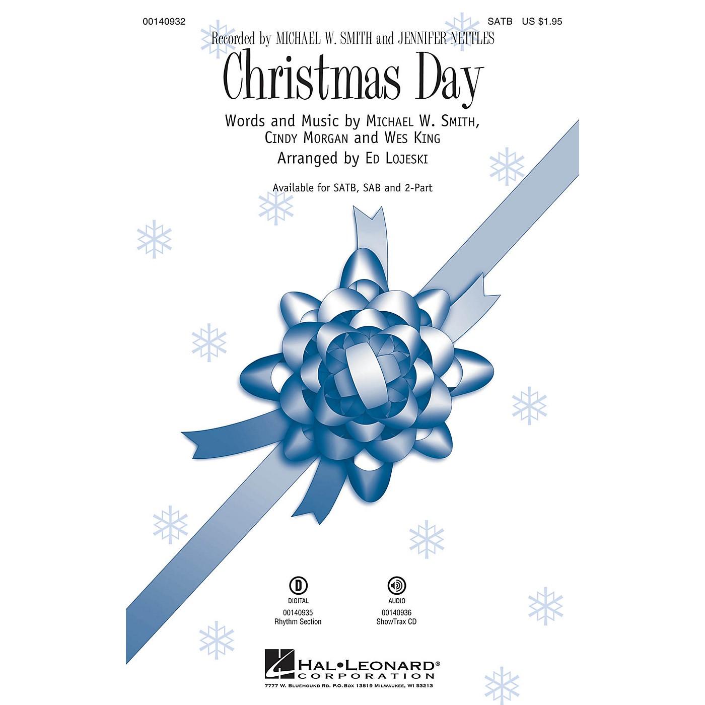Hal Leonard Christmas Day SAB by Michael W. Smith Arranged by Ed Lojeski thumbnail