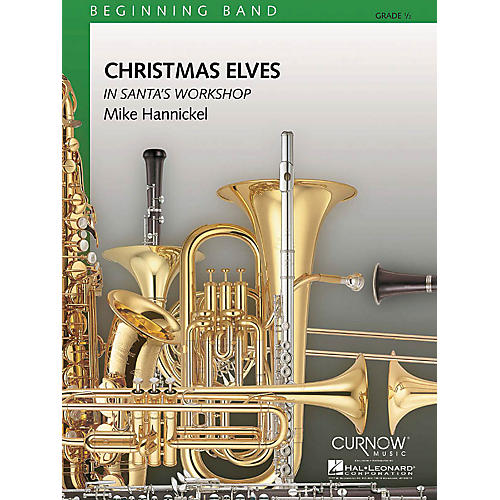 Curnow Music Christmas Elves in Santa's Workshop (Grade 0.5 - Score Only) Concert Band Level .5 by Mike Hannickel thumbnail