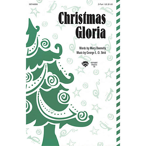 Hal Leonard Christmas Gloria 2-Part composed by Mary Donnelly/George L.O. Strid thumbnail