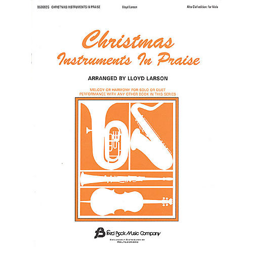 Fred Bock Music Christmas Instruments in Praise (Alto Clef Edition) Instructional Series thumbnail