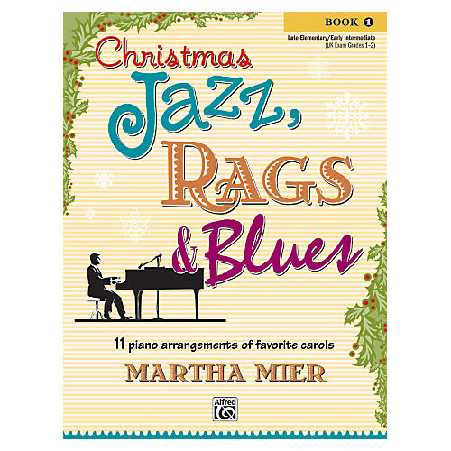 Alfred Christmas Jazz, Rags & Blues Book 1 thumbnail