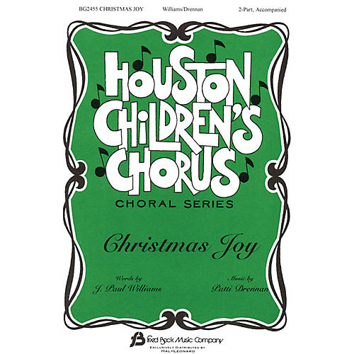 Fred Bock Music Christmas Joy (Houston Children's Chorus Choral Series) 2-Part composed by J. Paul Williams thumbnail