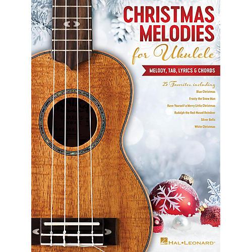 Hal Leonard Christmas Melodies for Ukulele (Melody, Tab, Lyrics & Chords) thumbnail
