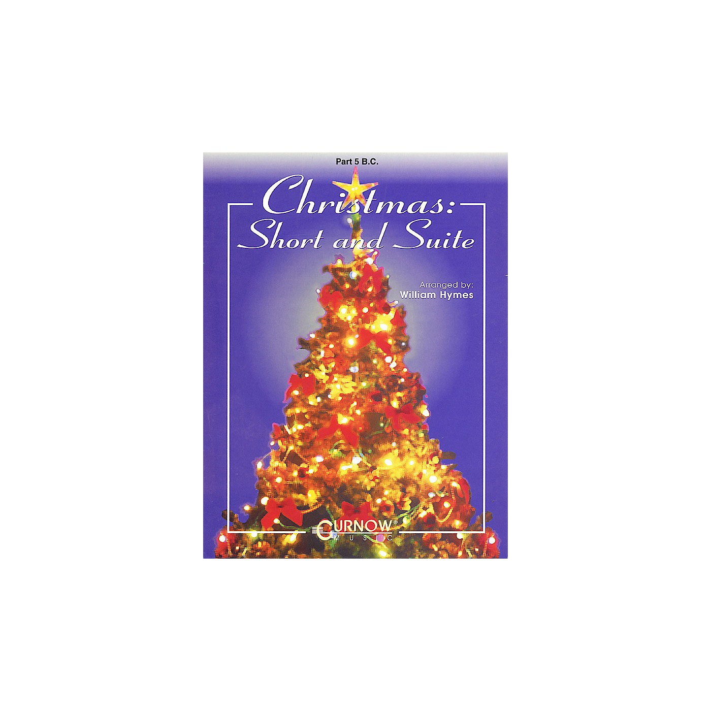 Curnow Music Christmas: Short and Suite (Part 5 - Bass Clef) Concert Band Level 2-4 Arranged by William Himes thumbnail