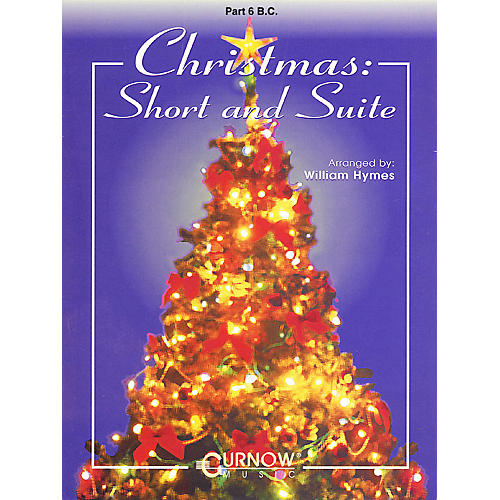 Curnow Music Christmas: Short and Suite (Part 6 - Bass Clef) Concert Band Level 2-4 Arranged by William Himes thumbnail