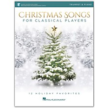 Hal Leonard Christmas Songs For Classical Players - Trumpet & Piano Book with Online Audio of Piano Accompaniments