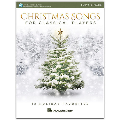 Hal Leonard Christmas Songs for Classical Players - Flute & Piano Book with Online Audio of Piano Accompaniments thumbnail