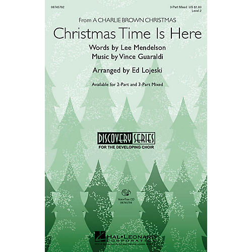Hal Leonard Christmas Time Is Here 2-Part Arranged by Ed Lojeski thumbnail