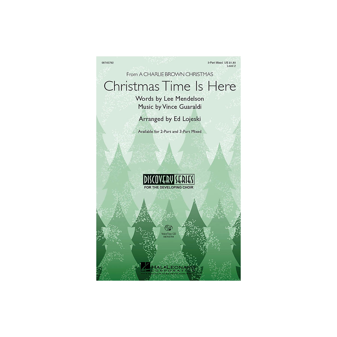 Hal Leonard Christmas Time Is Here 3-Part Mixed arranged by Ed Lojeski thumbnail