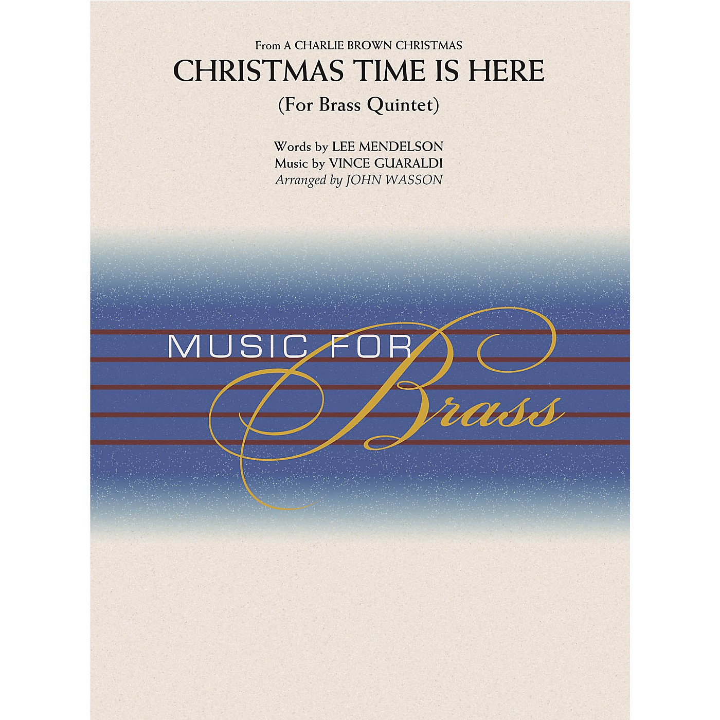 Hal Leonard Christmas Time Is Here (Brass Quintet (opt. Percussion)) Concert Band Level 2-3 Arranged by John Wasson thumbnail
