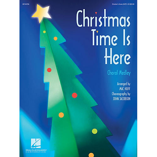 Hal Leonard Christmas Time Is Here (Choral Medley) SAB Singer Arranged by Mac Huff thumbnail