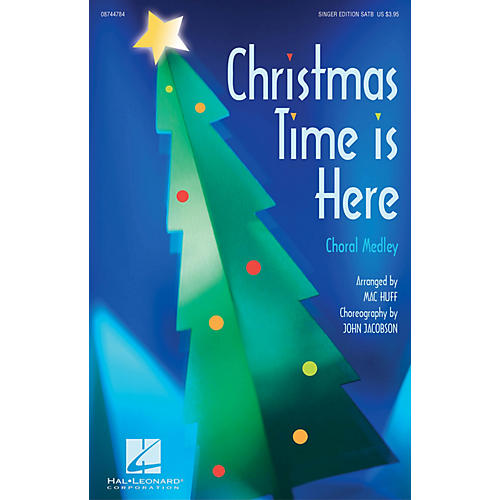 Hal Leonard Christmas Time Is Here (Choral Medley) SATB Singer arranged by Mac Huff thumbnail