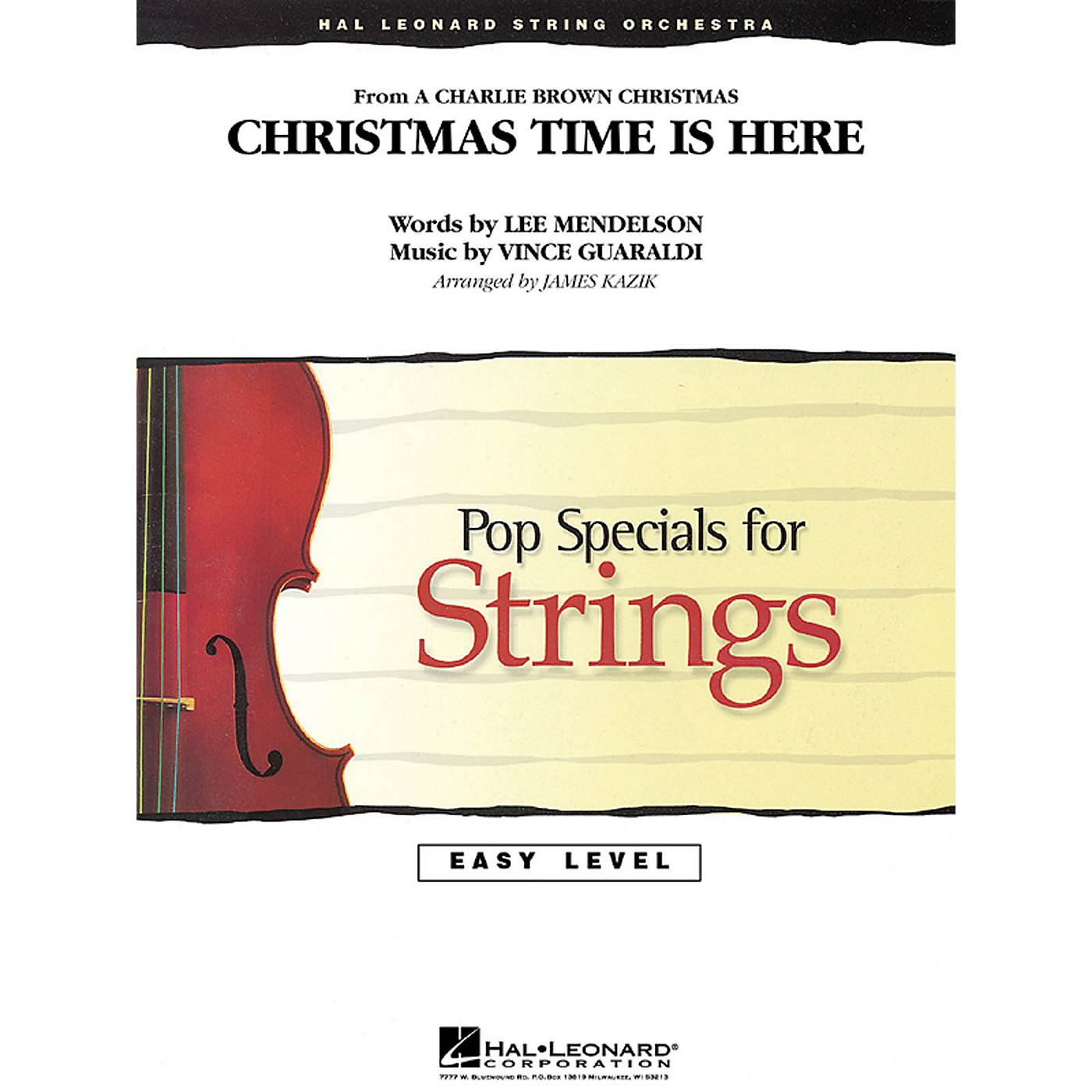 Hal Leonard Christmas Time Is Here Easy Pop Specials For Strings Series Arranged by James Kazik thumbnail