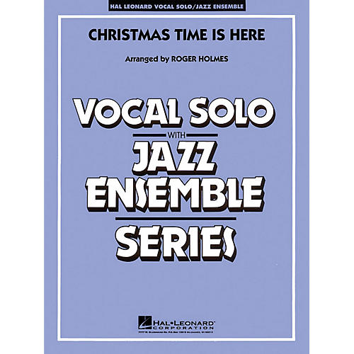 Hal Leonard Christmas Time Is Here (Key: C) Jazz Band Level 4 Composed by Lee Mendelson thumbnail