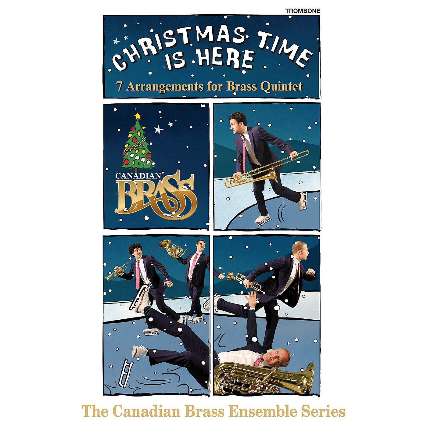 Canadian Brass Christmas Time Is Here (Trombone Part) Brass Ensemble Series Composed by Various Arranged by Various thumbnail