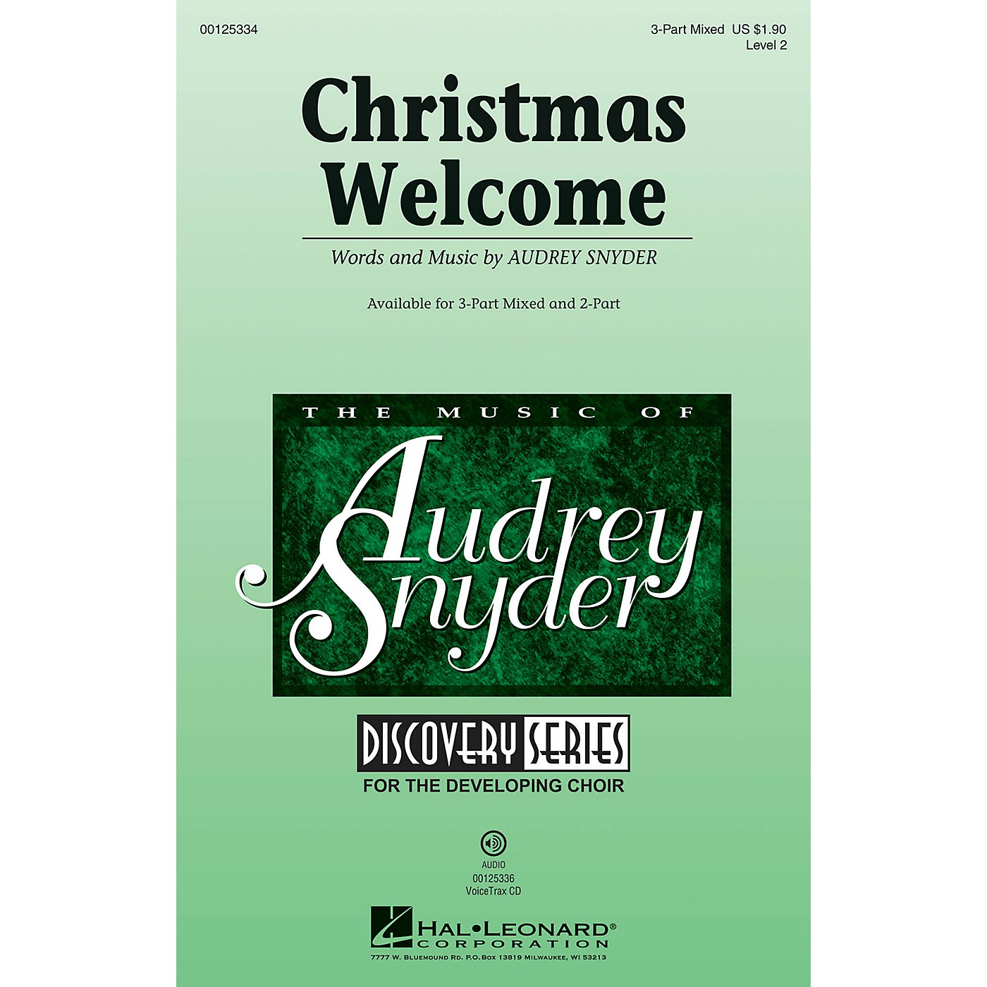 Hal Leonard Christmas Welcome (Discovery Level 2) VoiceTrax CD Composed by Audrey Snyder thumbnail