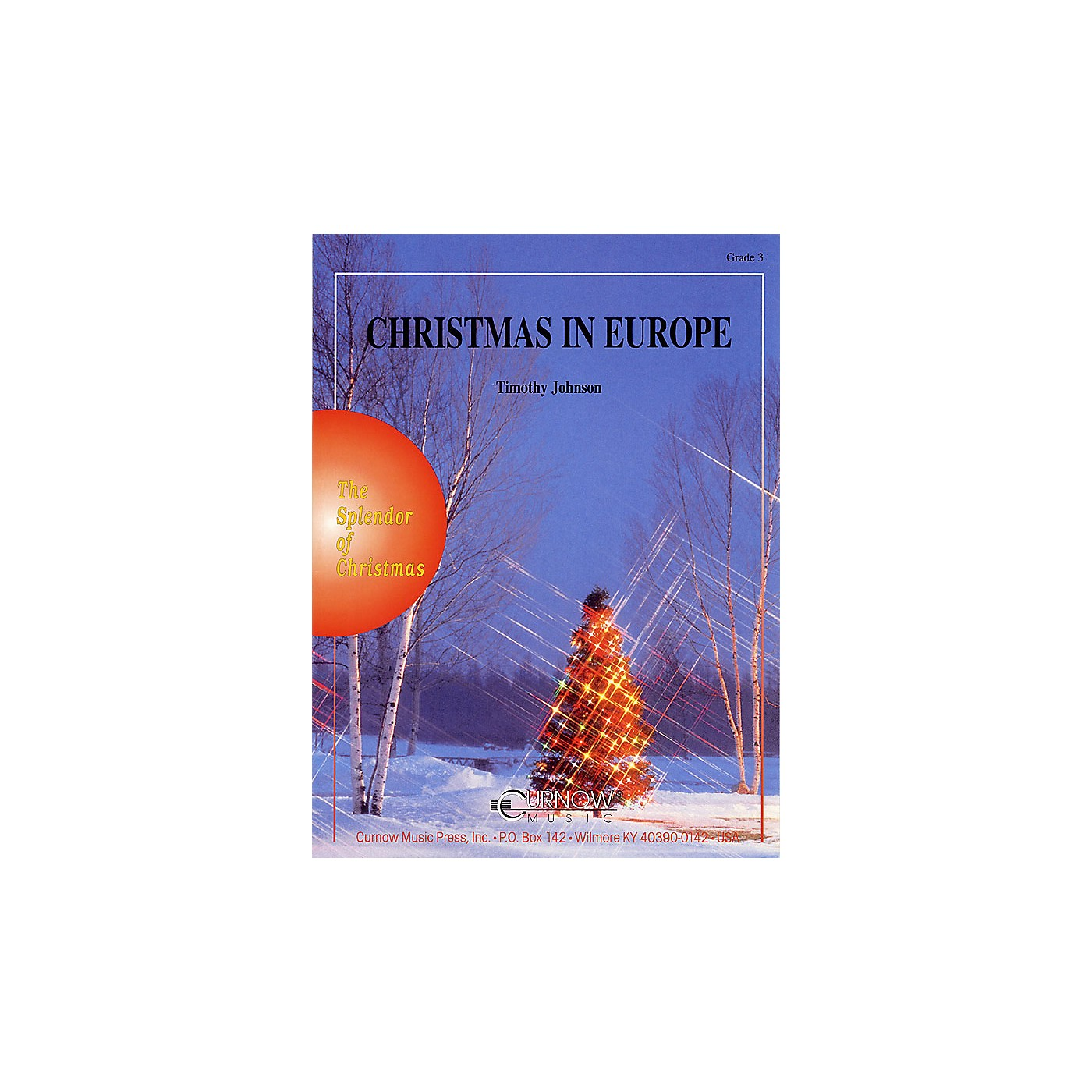 Curnow Music Christmas in Europe (Grade 3 - Score and Parts) Concert Band Level 4 Arranged by Timothy Johnson thumbnail