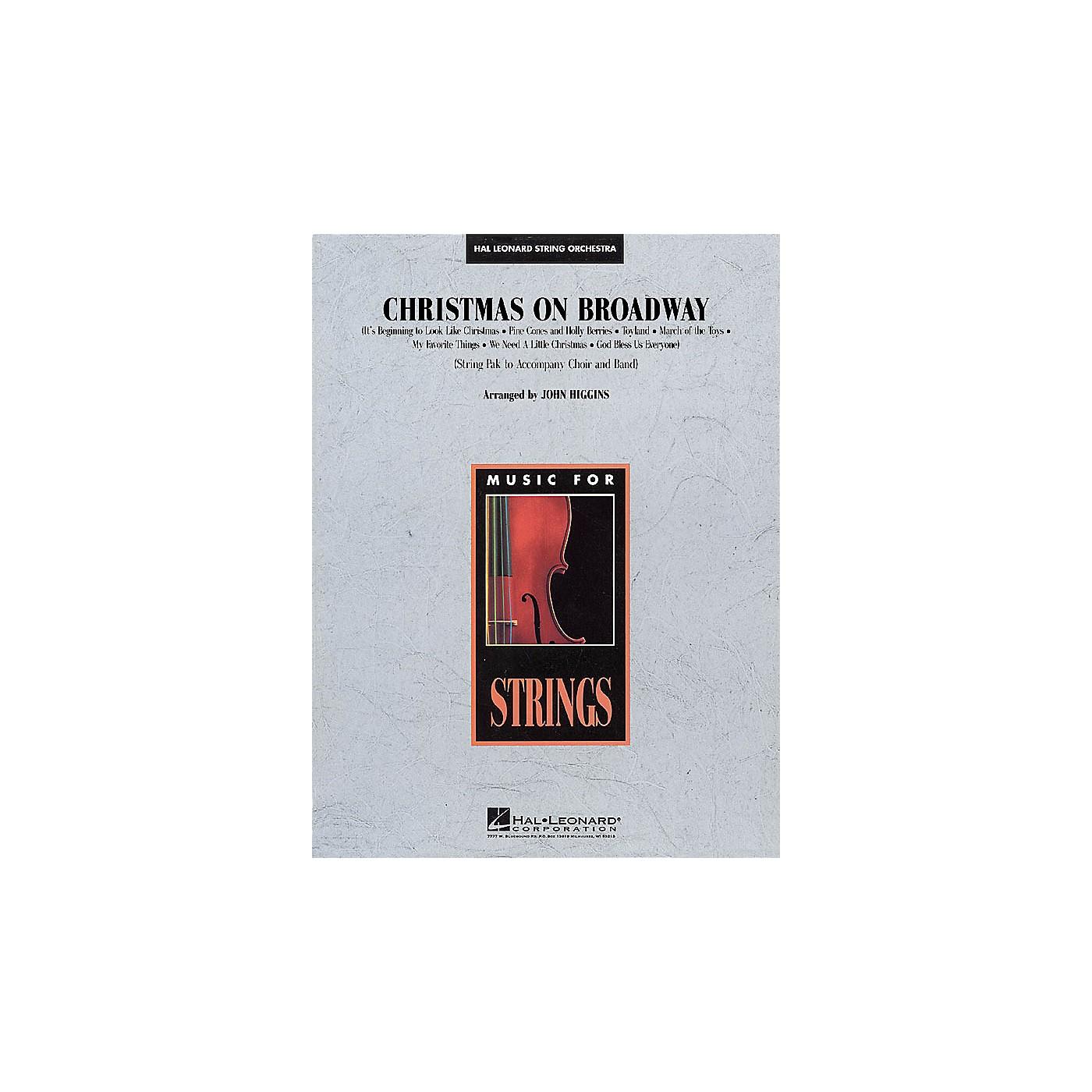 Hal Leonard Christmas on Broadway Medley (String Pak to Accompany Band and Choir) Arranged by John Higgins thumbnail