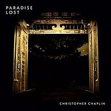 Christopher Chaplin - Paradise Lost
